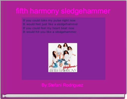 fifth harmony sledgehammer