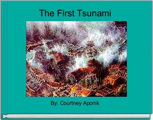 The First Tsunami