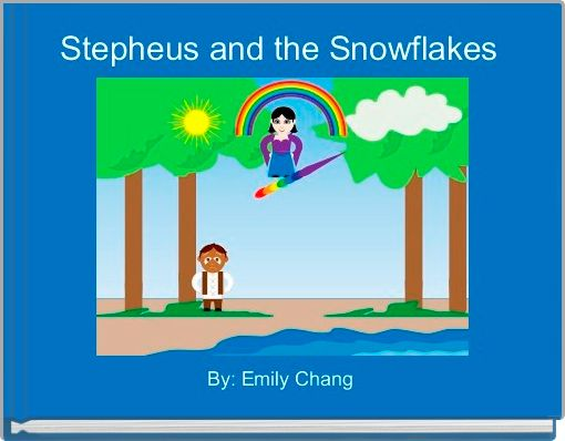 Stepheus and the Snowflakes