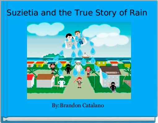 Suzietia and the True Story of Rain
