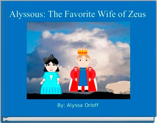 Alyssous: The Favorite Wife of Zeus