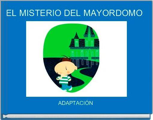 EL MISTERIO DEL MAYORDOMO