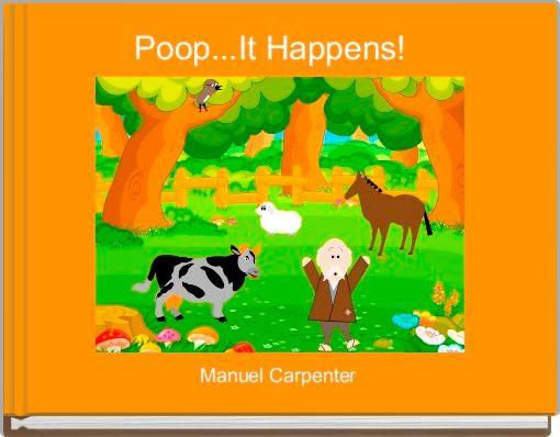 Poop...It Happens!