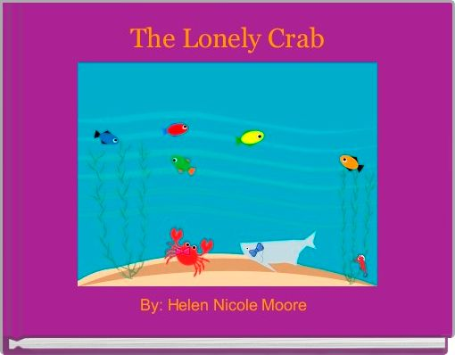 The Lonely Crab