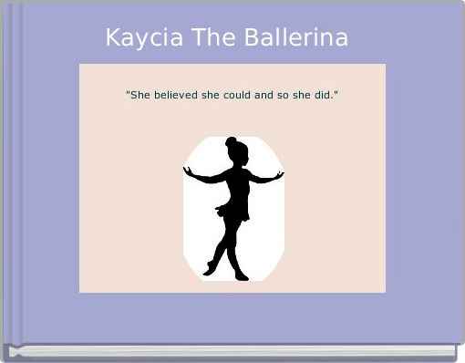 Kaycia The Ballerina