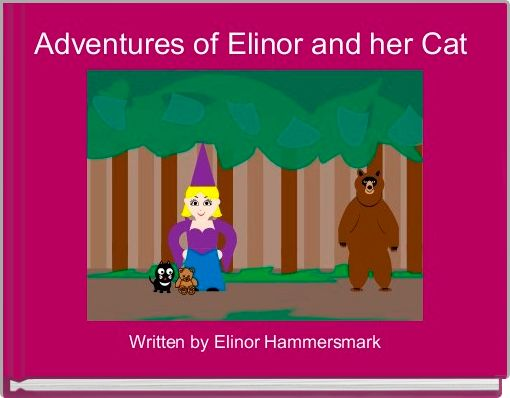 Adventures of Elinor and her Cat
