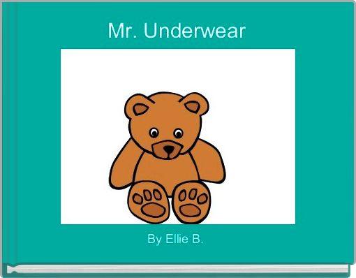 Mr. Underwear