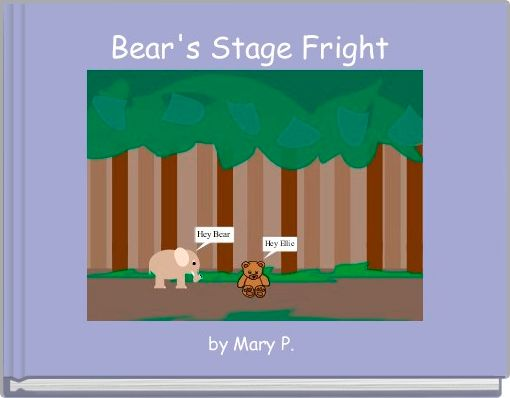 Bear's Stage Fright