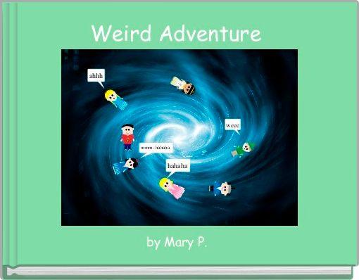 Weird Adventure