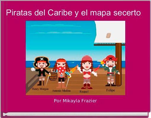 Piratas del Caribe y el mapa secerto