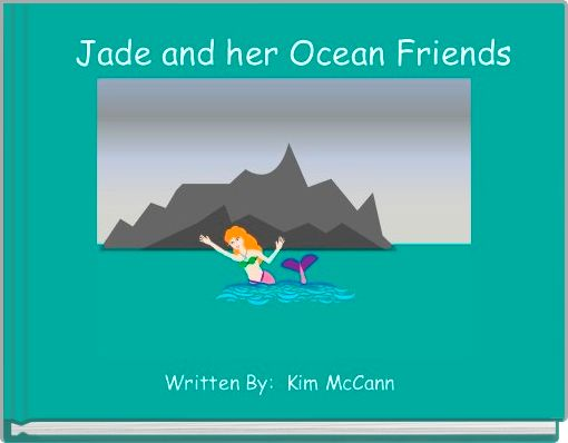 Jade and her Ocean Friends