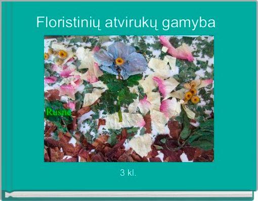 Floristinių atvirukų gamyba