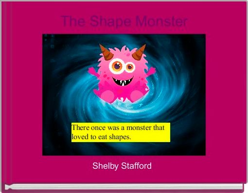 The Shape Monster