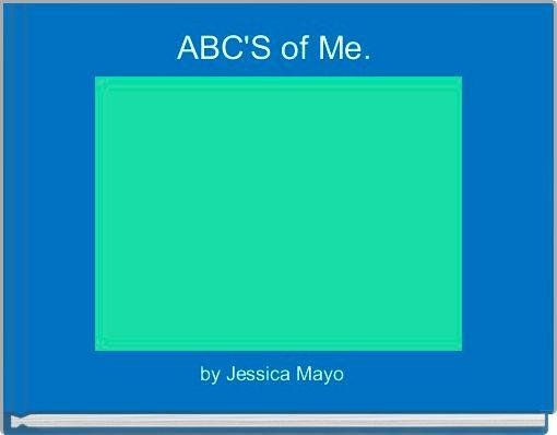ABC'S of Me.