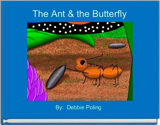 The Ant & the Butterfly