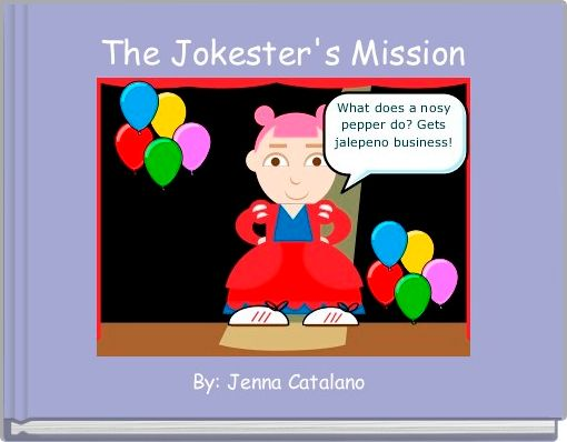 The Jokester's Mission
