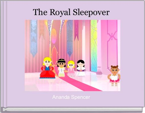 The Royal Sleepover