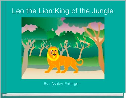 Leo the Lion:King of the Jungle