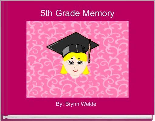 5th Grade Memory