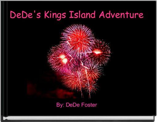 DeDe's Kings Island Adventure