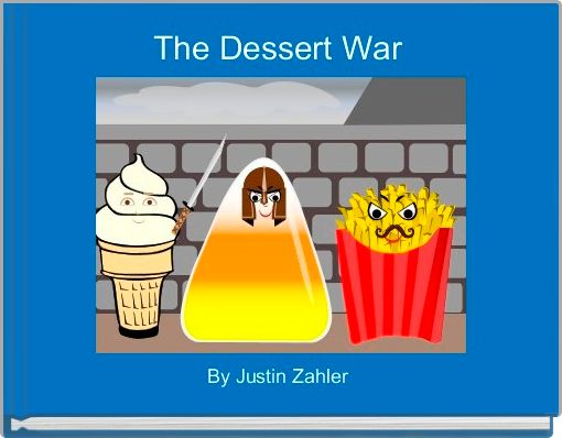 The Dessert War