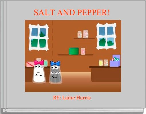 SALT AND PEPPER!