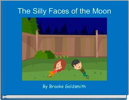 The Silly Faces of the Moon