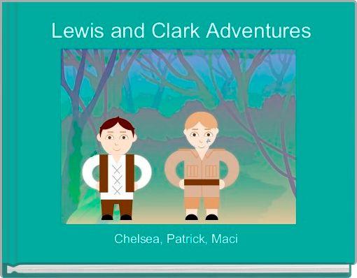 Lewis and Clark Adventures