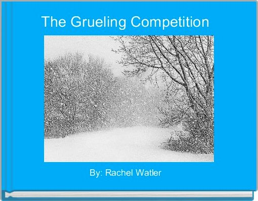 The Grueling Competition