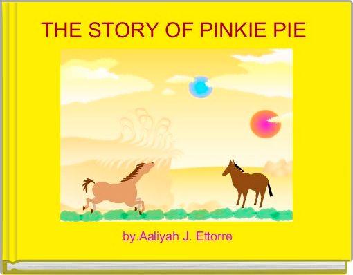 THE STORY OF PINKIE PIE