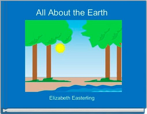 All About the Earth