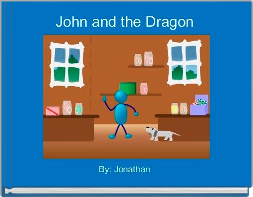 John and the Dragon