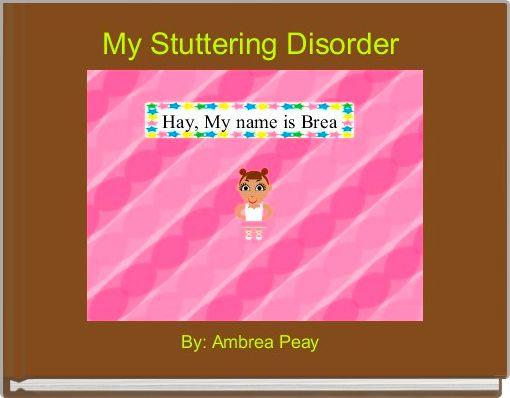 My Stuttering Disorder