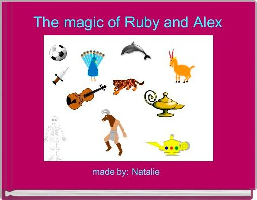 The magic of Ruby and Alex