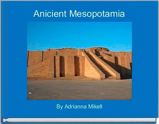 Anicient Mesopotamia