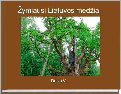 Žymiausi Lietuvos medžiai