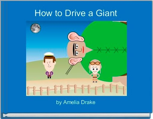 How to Drive a Giant