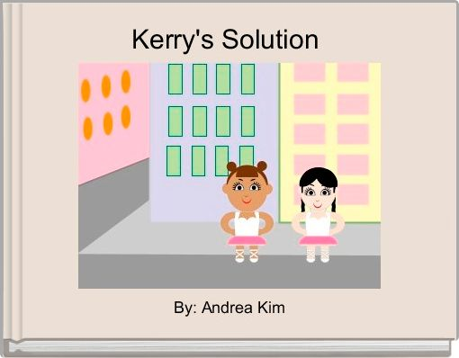 Kerry's Solution
