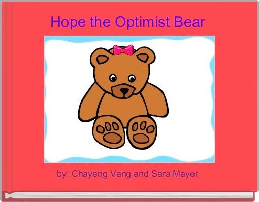 Hope the Optimist Bear