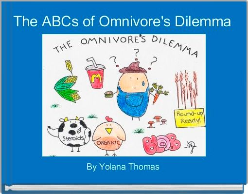The ABCs of Omnivore's Dilemma