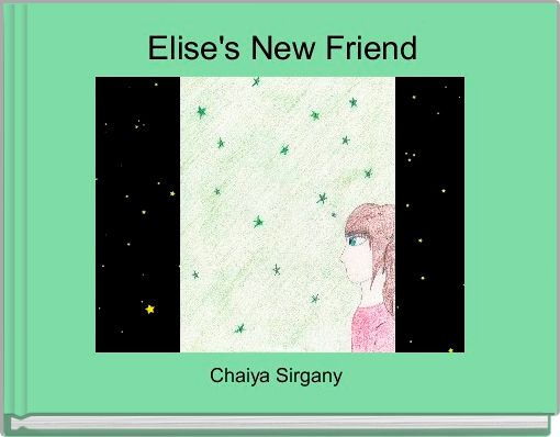 Elise's New Friend