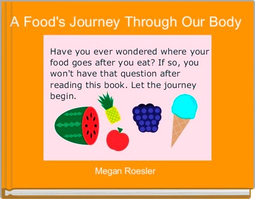 A Food's Journey Through Our Body