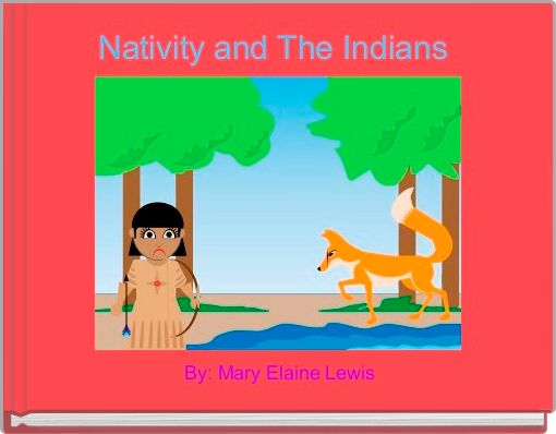 Nativity and The Indians