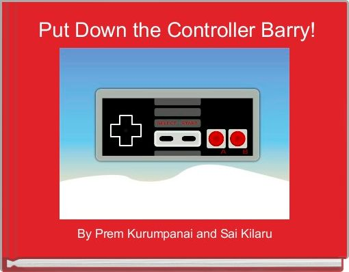 Put Down the Controller Barry!