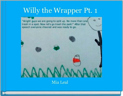 Willy the Wrapper Pt. 1