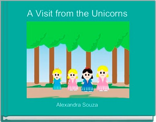 A Visit from the Unicorns