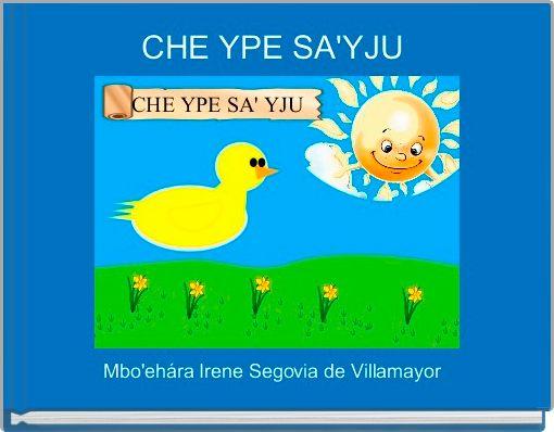 CHE YPE SA'YJU