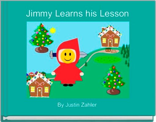 Jimmy Learns his Lesson