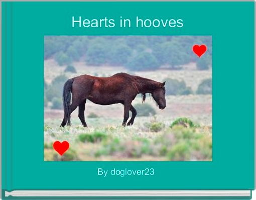 Hearts in hooves