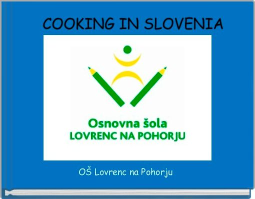 COOKING IN SLOVENIA
